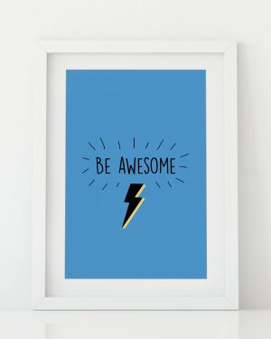 Be Awesome super hero art print